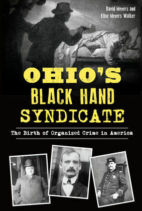 Ohio's Black Hand Syndicate