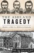 The Ashland Tragedy