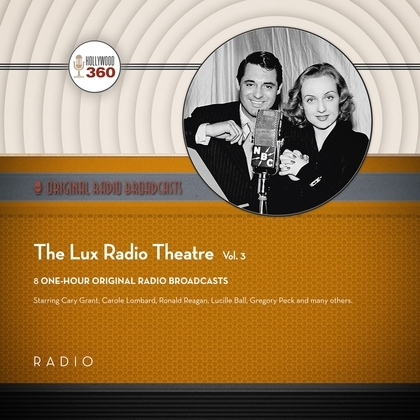The Lux Radio Theatre, Vol. 3