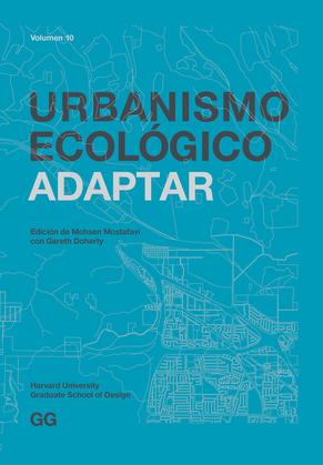 Urbanismo Ecológico. Volumen 10