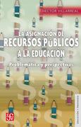 La asignación de recursos públicos a la educación