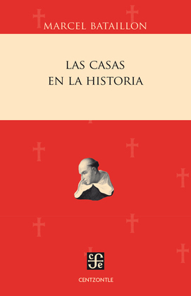 Las Casas en la historia