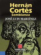 Hernán Cortés. Semblanza