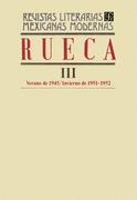 Rueca III, verano de 1945 – invierno de 1951-1952