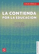 La contienda por la educación