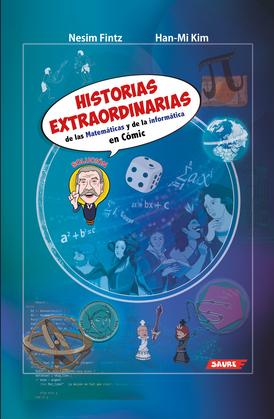 Historias Extraordinarias de las matemáticas y la informática