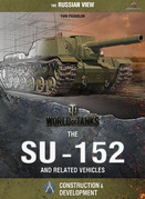 World of Tanks - The SU-152 and Related Vehicles