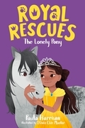 Royal Rescues #4: The Lonely Pony
