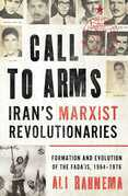 Call to Arms: Iran's Marxist Revolutionaries
