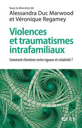 Violences et traumatismes intrafamiliaux