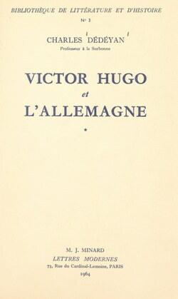 Victor Hugo et l'Allemagne (1). La formation, 1802-1830