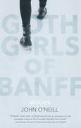 Goth Girls of Banff