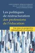 Les politiques de restructuration des professions de l'éducation. Une mise en perspective internationale et comparée