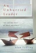 An Unhurried Leader