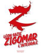 Zigomar - L'intégrale