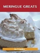 Meringue Greats: Delicious Meringue Recipes, The Top 75 Meringue Recipes