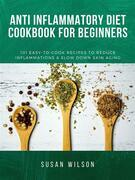 ?nti-infl?mm?t?r? diet  Cookbook for Beginners