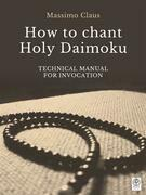 How to chant Holy Daimoku