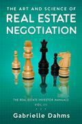 The Art and Science of Real Estate Negotiation