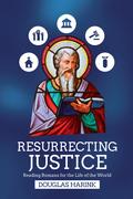 Resurrecting Justice