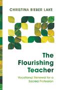 The Flourishing Teacher