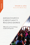 Megachurch Christianity Reconsidered