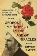 George MacDonald in the Age of Miracles