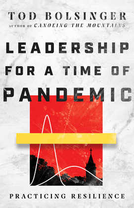 Leadership for a Time of Pandemic