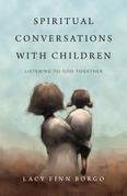 Spiritual Conversations with Children