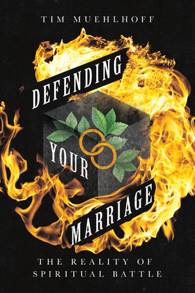 Defending Your Marriage