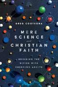 Mere Science and Christian Faith
