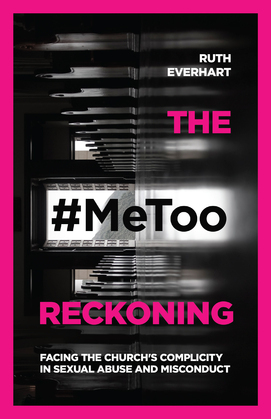 The #MeToo Reckoning