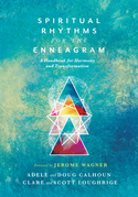 Spiritual Rhythms for the Enneagram
