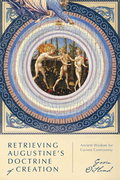Retrieving Augustine's Doctrine of Creation