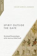 Spirit Outside the Gate