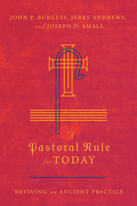 A Pastoral Rule for Today