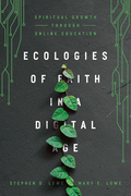 Ecologies of Faith in a Digital Age