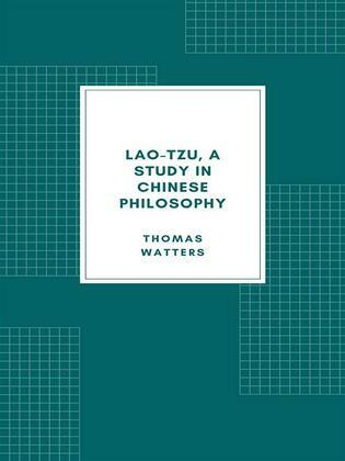 Lao-tzu, A Study in Chinese Philosophy (1870)