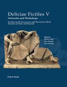Deliciae Fictiles V. Networks and Workshops
