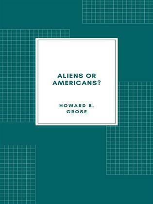 Aliens or Americans? (1906)