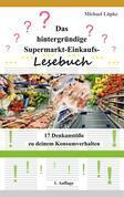 Das hintergründige Supermarkt-Einkaufs-Lesebuch