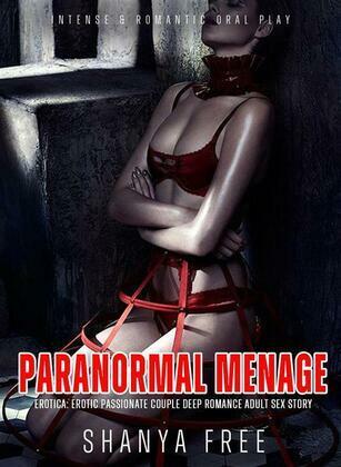 Paranormal Menage Erotica: