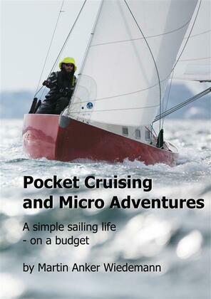 Pocket Cruising and Micro Adventures