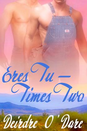 Eres Tu—Times Two