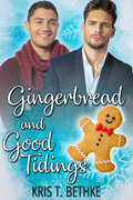 Gingerbread and Good Tidings