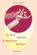 La Nuit magique de Monsieur Méliès