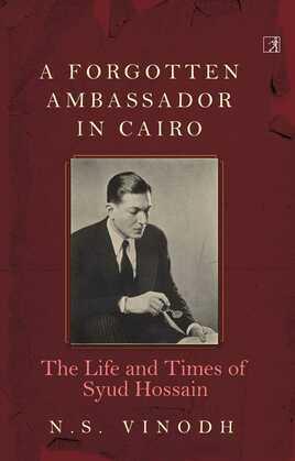 A Forgotten Ambassador in Cairo