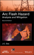 Arc Flash Hazard Analysis and Mitigation