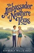 The Ambassador of Nowhere Texas
