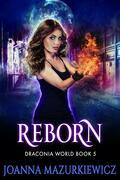 Reborn: Draconia World Book 5